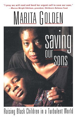 Saving Our Sons- by Marita Golden, $15.00