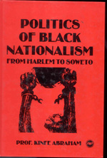 Politics of Black Nationalism, by  Kinfe Abraham. $22.29