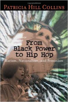 From Black Power to Hip-hop: Racism, Nationalism, and Feminism by Patricia Collins, $20.95